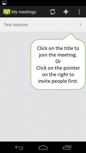 Easily join the meeting by clicking on its title. Invite others by clicking on the pointer next to the title.