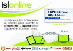 You're welcome to visit ISL Online Stand 109 at EXPO MiPyme DIGITAL 2014