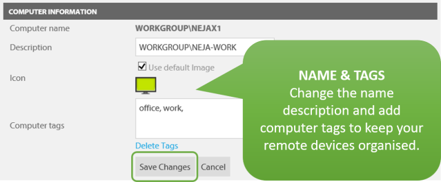 Give your remote computers a name and tags for easier recognition